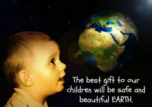 Safe Earth For Our Children